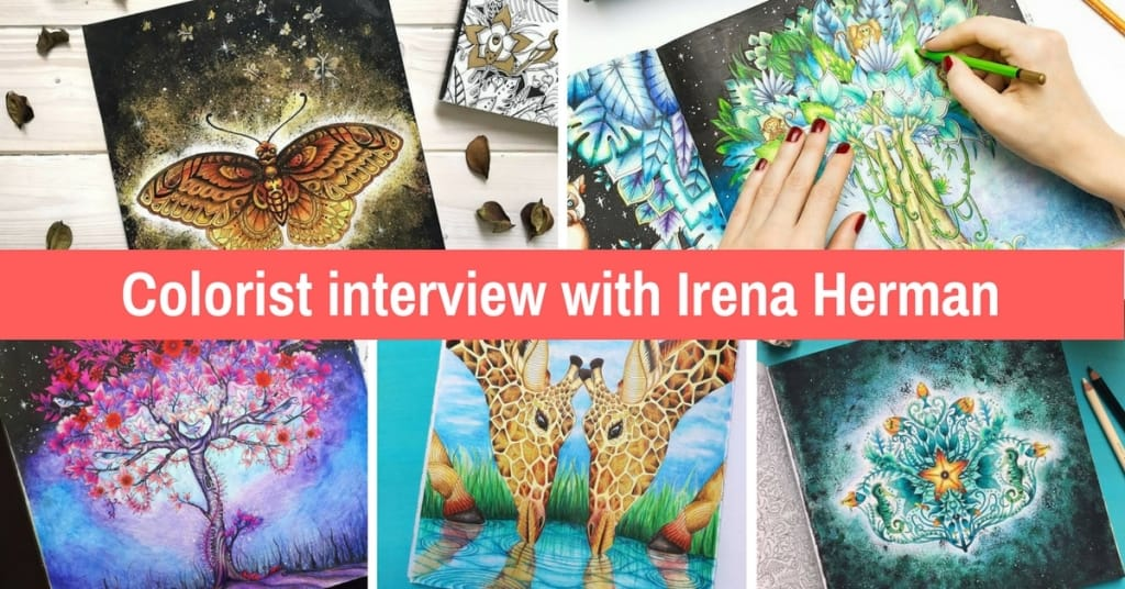 Adult Coloring With The Best Tips And Secrets From Irena Herman